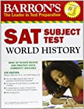 img - for Barron's SAT Subject Test World History by Marilynn Hitchens Ph.D. (2010-09-01) book / textbook / text book