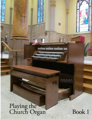 (Playing the Church Organ -  Book 1 (Volume 1))