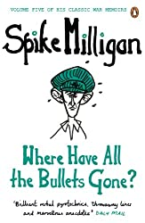 Where Have All the Bullets Gone? (Milligan Memoirs Book 5)