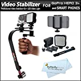 Pro Stabilizer Kit Includes LED Video Light Kit + Stabilizer for GoPro, Gopro Hero 3+, HERO4, HERO4 Black, HERO Action Camera, Apple iPhone, Smartphones, Cameras Camcorders with Smartphone Holder
