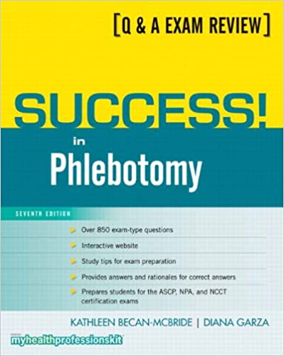 Success in phlebotomy 7th edition 9780135101001 medicine success in phlebotomy 7th edition 7th edition fandeluxe Gallery
