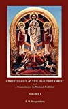 Christologyof the Old Testament and a Commentary on the Messianic Predictions, E. W. Hengstenberg, 1781392129