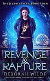 Revenge & Rapture: A Snarky Urban Fantasy Detective