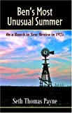 Ben's Most Unusual Summer on a Ranch in New Mexico In 1925, Seth Thomas Payne, 0741425521