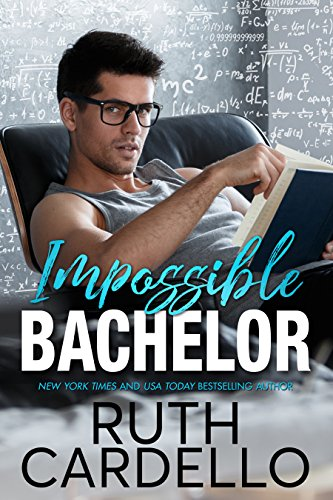 Impossible Bachelor (Bachelor Tower Series Book 2)
