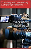 The 2014 Video Marketing Manifesto