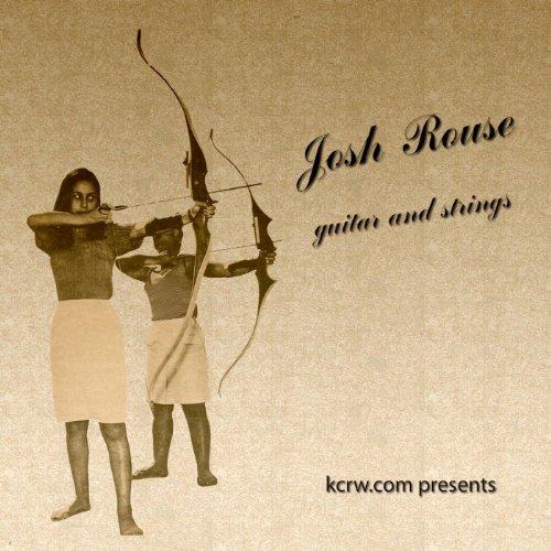 Kcrw Presents Josh Rouse - Gui...