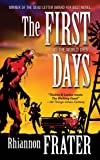 The First Days, Rhiannon Frater, 0765366827