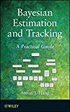 img - for Bayesian Estimation and Tracking: A Practical Guide book / textbook / text book