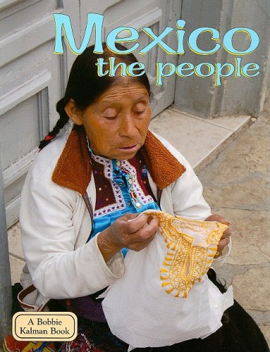 Mexico the People (Lands, Peoples, & Cultures (Paperback))