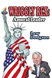 Wriggly Rex, Lew Dodgson, 1440185824