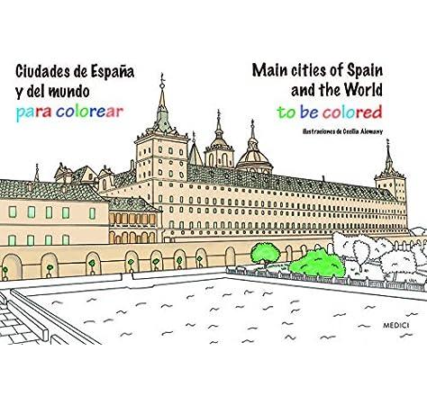 Ciudades De España Y Del Mundo Para Colorear MANUALIDADES Y MODA: Amazon.es: ALEMANY ALVARADO, CECILIA: Libros