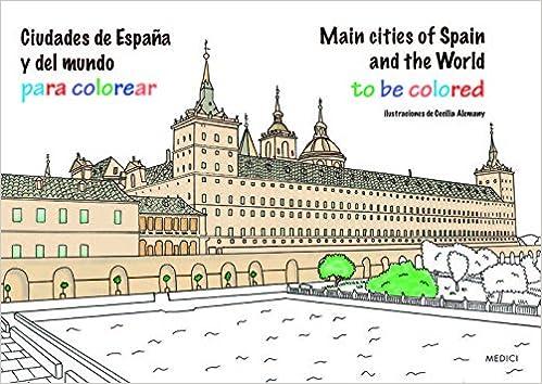 Ciudades de España y del mundo para colorear: AA.VV: 9788428216548 ...