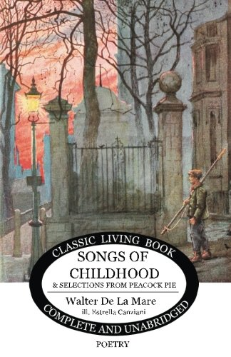 Songs from Childhood & Selections from Peacock Pie (Living Book Press)