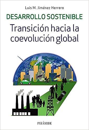 Resultado de imagen de desarrollo sostenible. transición hacia la evolución global