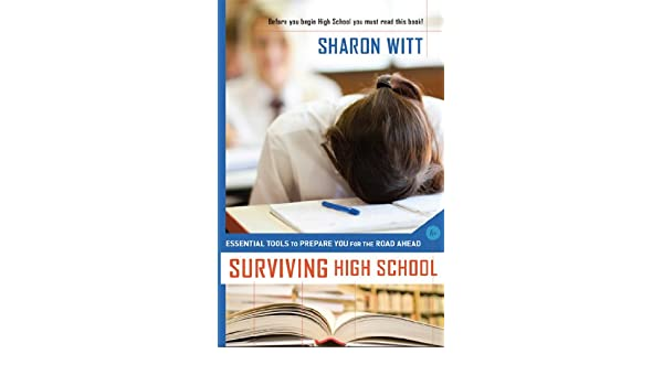 Surviving High School Essential Tools To Prepare You For The Road
