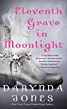 Eleventh Grave in Moonlight: A Novel (Charley Davidson Series) by  Darynda Jones in stock, buy online here