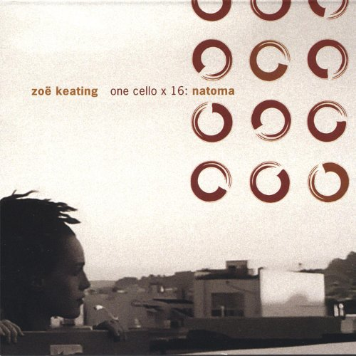 One Cello X 16 Natoma By Zoe Keating On Amazon Music