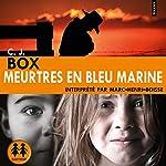Meurtres en bleu marine   C. J. Box