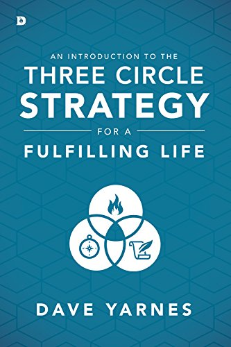 An Introduction to the Three Circle Strategy for a Fulfilling Life cover