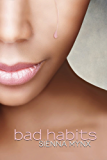 bad habits: A Romantic Soap Opera (English Edition)