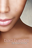 bad habits: A Romantic Soap Opera