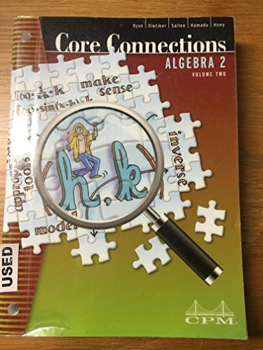 Core Connections Algebra 2 Volume 2 2nd Ed. Version 4.0