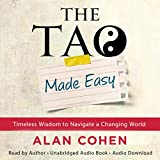 #10: The Tao Made Easy: Timeless Wisdom to Navigate a Changing World