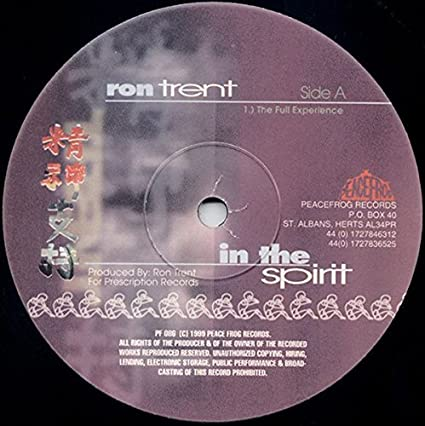 Ron Trent - In The Spirit - Peacefrog Records: Ron Trent, Ron ...
