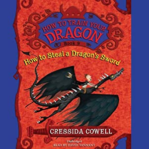 How to Train Your Dragon: How to Steal a Dragon's Sword Audiobook