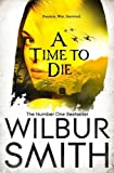 A Time to Die (Courtneys of Africa)