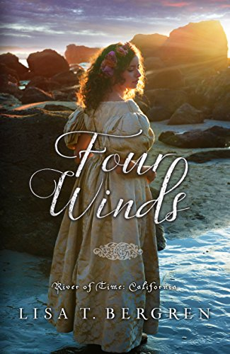 Four Winds (River of Time California Book 2)