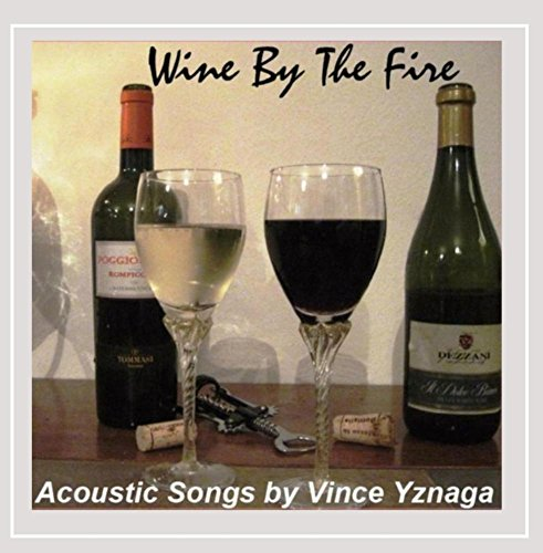 Wine By the Fire - Vince Wines