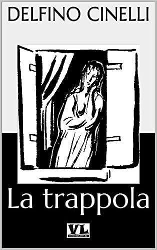 Descargar libros en línea gratis para ipadLa trappola (Italian Edition) B01CPNH47G en español PDF iBook PDB