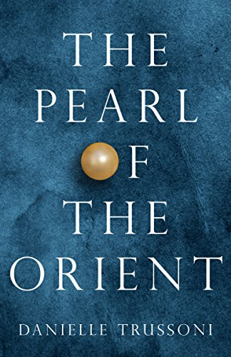 The Pearl of the Orient (Kindle Single) (Antoinette Pearl)