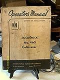 International McCormick No.463 Cultivator Operator's Manual