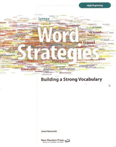 Word Strategies: Building a Strong Vocabulary: High-beginning Level