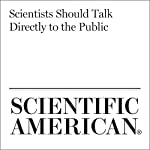 Scientists Should Talk Directly to the Public   Esther Ngumbi