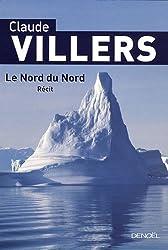 Le Nord du Nord: Balades en Arctique
