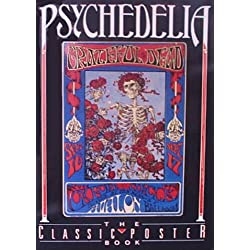 Psychedelia: The Classic Poster Book