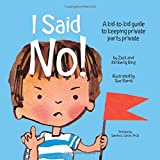 img - for I Said No! A Kid-to-kid Guide to Keeping Private Parts Private book / textbook / text book