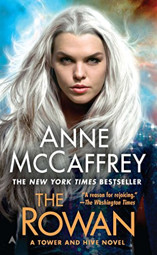 The Rowan (The Tower & Hive Sequence Book 1)