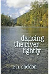 Dancing the River Lightly Paperback