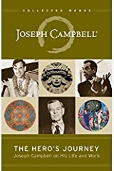 The Hero's Journey: Joseph Campbell on His Life and Work (The Collected Works of Joseph Campbell) Paperback