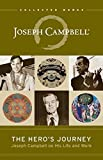 The Hero's Journey: Joseph Campbell on His Life and Work (The Collected Works of Joseph Campbell) for $9.52.