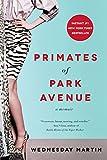 Book cover image for Primates of Park Avenue: A Memoir