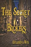The Secret Brokers, Alexandrea Weis, 1938243609