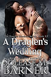 A Draglen's Wedding (BK5.5) (The Draglen Brothers Series)