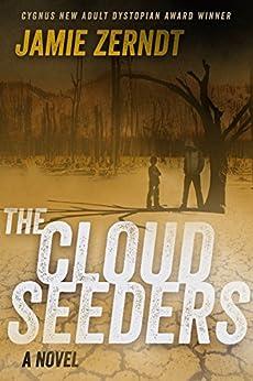 The Cloud Seeders by [Zerndt, Jamie]