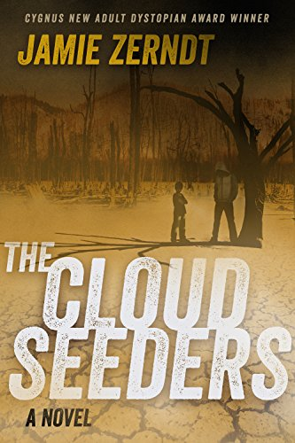 The Cloud Seeders by [Zerndt, Jamie]
